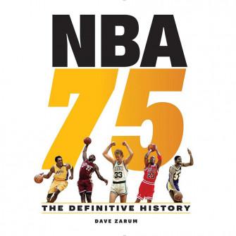 Dave Zarum NBA 75: The Definitive History Book